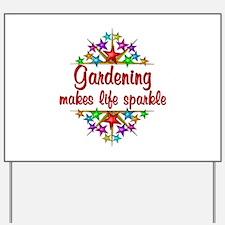 Gardening Sparkles Yard Sign