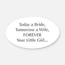 Bride Poem to Parents Oval Car Magnet