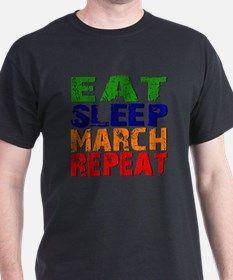 Eat Sleep March Repeat T-Shirt