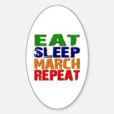 Eat Sleep March Repeat Decal