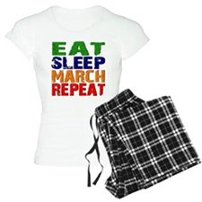 Eat Sleep March Repeat Pajamas