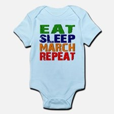 Eat Sleep March Repeat Body Suit