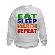 Eat Sleep March Repeat Sweatshirt