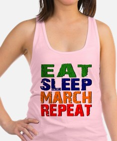 Eat Sleep March Repeat Racerback Tank Top