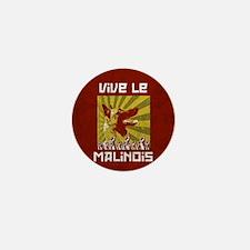 Vive le Malinois! Mini Button