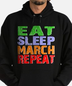 Eat Sleep March Repeat Dark Hoodie