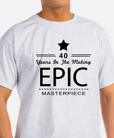 40th Birthday 40 Years Old T-Shirt