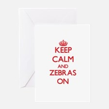 Keep calm and Zebras On Greeting Cards