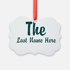 The (Use A Last Name) Ornament