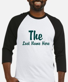 The (Use A Last Name) Baseball Jersey