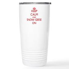 Keep calm and Snow Gees Travel Mug