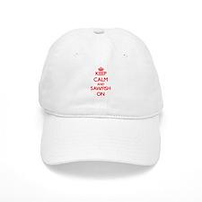 Keep calm and Sawfish On Baseball Cap