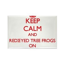 Keep calm and Red-Eyed Tree Frogs On Magnets