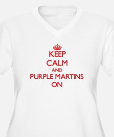 Keep calm and Purple Martins On Plus Size T-Shirt