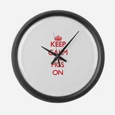 Keep calm and Pigs On Large Wall Clock
