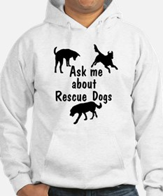 Ask About Rescue Dogs Hoodie