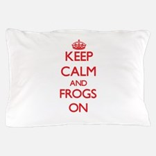 Keep calm and Frogs On Pillow Case