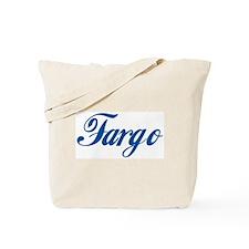 Fargo (cursive) Tote Bag