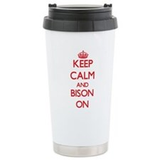 Keep calm and Bison On Travel Mug
