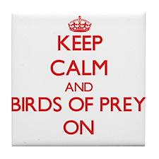Keep calm and Birds Of Prey On Tile Coaster