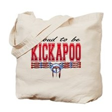 Proud to be Kickapoo Tote Bag