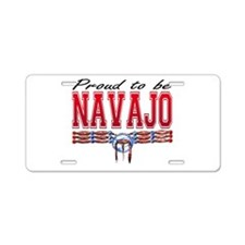 Proud to be Navajo Aluminum License Plate