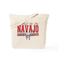 Proud to be Navajo Tote Bag