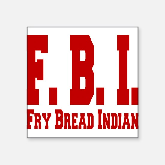 """Frybread Indian Square Sticker 3"""" x 3"""""""