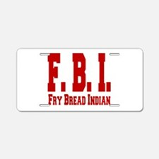 Frybread Indian Aluminum License Plate