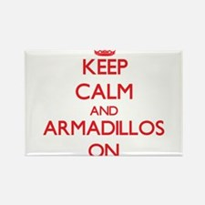 Keep calm and Armadillos On Magnets