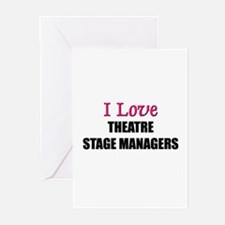 I Love THEATRE STAGE MANAGERS Greeting Cards (Pk o