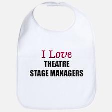 I Love THEATRE STAGE MANAGERS Bib