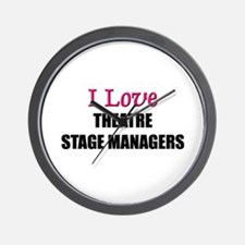 I Love THEATRE STAGE MANAGERS Wall Clock