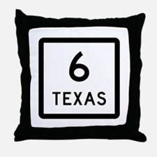State Highway 6, Texas Throw Pillow