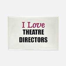 I Love THEATRE DIRECTORS Rectangle Magnet