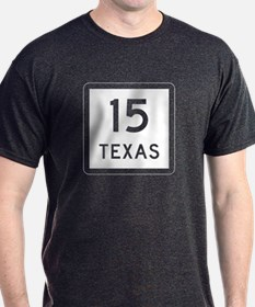 State Highway 15, Texas T-Shirt