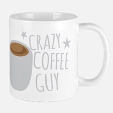 Crazy Coffee Guy Mugs