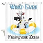 What Ever Floats Your Zebra 2 Shower Curtain