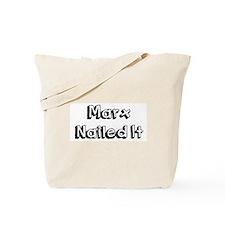 Karl Marx Nailed It Tote Bag