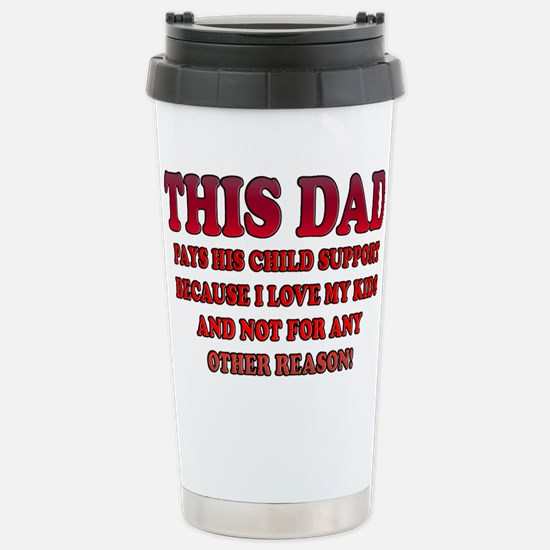 This Dad Pays Stainless Steel Travel Mug