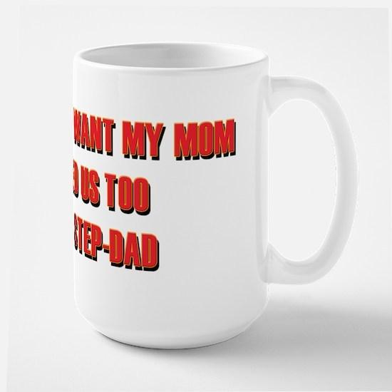 Wanted Us Too Step-Dad Mugs