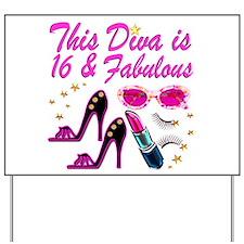 DAZZLING 16TH DIVA Yard Sign