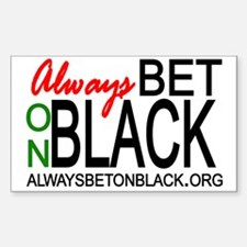 Always BET on BLACK sticker