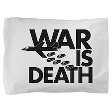 War is Death Pillow Sham