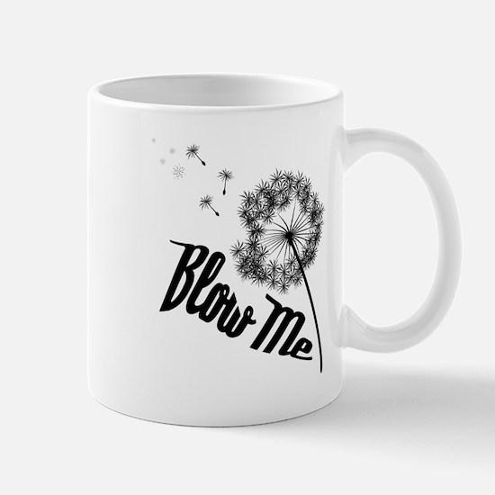 Blow Me Mugs