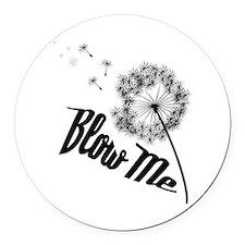 Blow Me Round Car Magnet