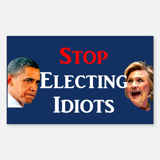 Stop Electing Idiots Sticker (rectangle)