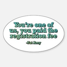 You're one of us Sticker (Oval)
