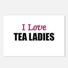 I Love TEA LADIES Postcards (Package of 8)