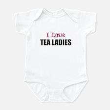 I Love TEA LADIES Infant Bodysuit
